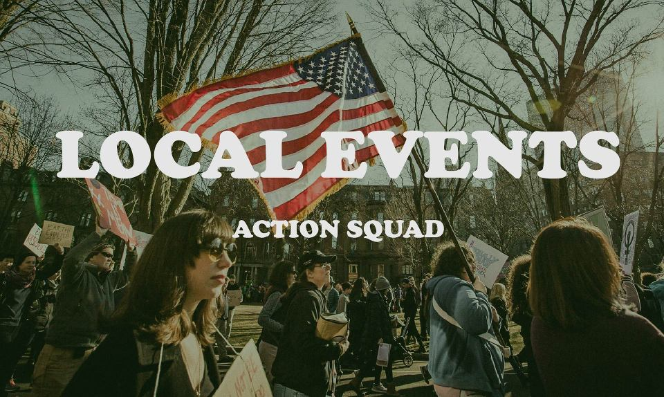 local events - action squad flag protest